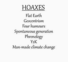 Climate change hoax Unisex T-Shirt
