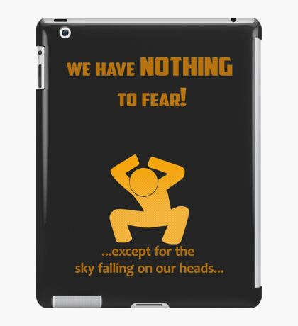 Miscellaneous - nothing to fear iPad Case/Skin