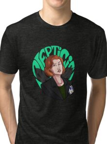 Scully ain't here for this Tri-blend T-Shirt