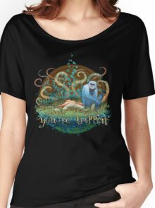 you're trippin' Women's Relaxed Fit T-Shirt