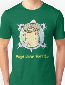 Mega Slow Burrito V2 T-Shirt