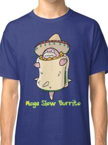 Mega Slow Burrito V1 Classic T-Shirt