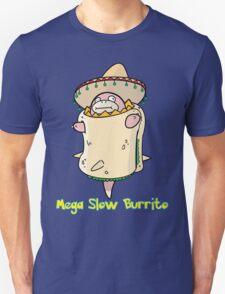 Mega Slow Burrito V1 T-Shirt