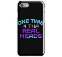 One Time 4 Tha Real Heads Grapes iPhone Case/Skin