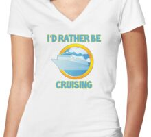 I'd Rather Be Cruising Women's Fitted V-Neck T-Shirt