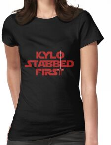 Kylo Stabbed First Womens Fitted T-Shirt