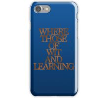 Ravenclaw - Where Those of Wit and Learning iPhone Case/Skin