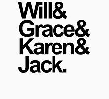 Will & Grace Unisex T-Shirt