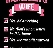 GAMBLER'S WIFE by birthdaytees