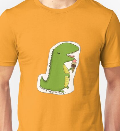 Dinos can't eat ice cream cones. Unisex T-Shirt