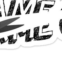 Destroy the game Sticker