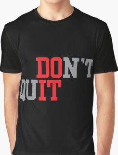 do it Graphic T-Shirt