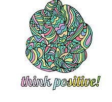 think positive! Photographic Print