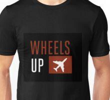 Wheels Up Unisex T-Shirt