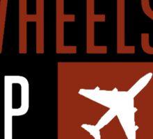 Wheels Up Sticker