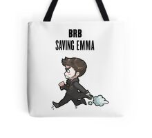 BRB -- saving emma Tote Bag
