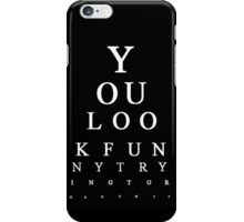 Funny Snellen Chart - BLACK iPhone Case/Skin
