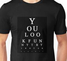 Funny Snellen Chart - BLACK Unisex T-Shirt