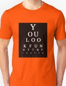 Funny Snellen Chart - BLACK T-Shirt
