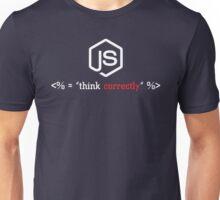 Node.js - think correctly! Unisex T-Shirt