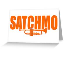 Louis Armstrong - Satchmo Greeting Card