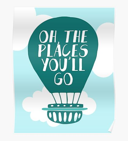 Oh the Places You'll Go - Green Hot Air Balloon Poster