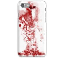 The Empire Never Ended - II iPhone Case/Skin