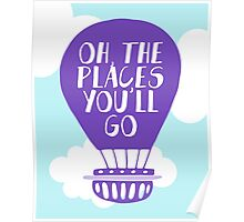 Oh the Places You'll Go - Lavender Hot Air Balloon Poster