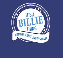 It's a Billie thing  Unisex T-Shirt