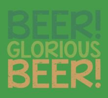 BEER GLORIOUS BEER! Baby Tee