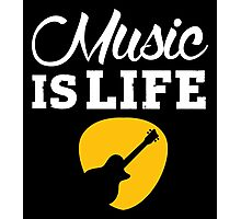 Music is life! Photographic Print