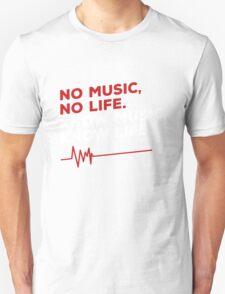 No music. no life. know music. know life. T-Shirt