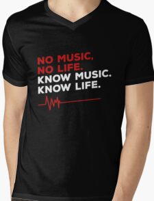 No music. no life. know music. know life. Mens V-Neck T-Shirt