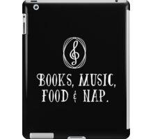 Books, music, food & nap!  iPad Case/Skin