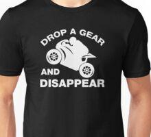 Drop A Gear And Disappear, Biker T-shirt Unisex T-Shirt