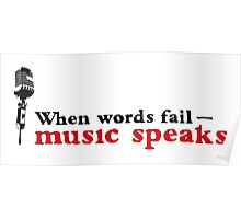 When words fail - music speaks! Poster