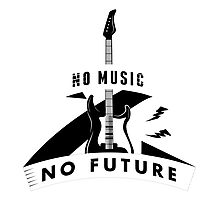 no music - no future! Photographic Print