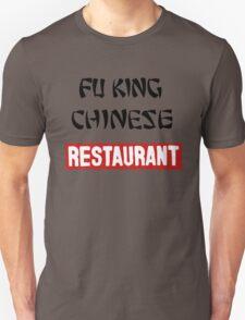 fu king chinese restaurant T-Shirt