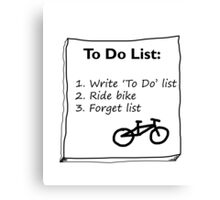 Cycling 'To Do' List :) Canvas Print