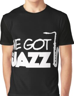 We got the jazz!  Graphic T-Shirt