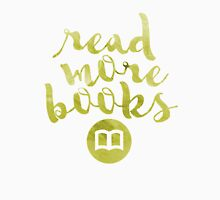 READ MORE BOOKS (GOLD) Unisex T-Shirt
