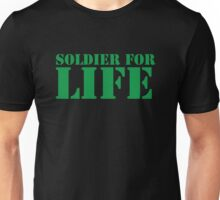 MILITARY SOLDIER for LIFE! Unisex T-Shirt