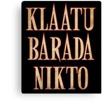 Ash vs Evil Dead - Klaatu Barada Nikto Canvas Print