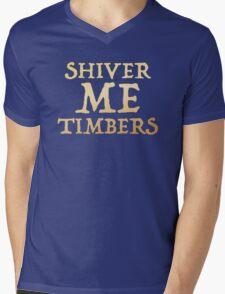 SHIVER ME TIMBERS  Mens V-Neck T-Shirt