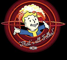 Fallout 4 Thats All Folks by Seasen96
