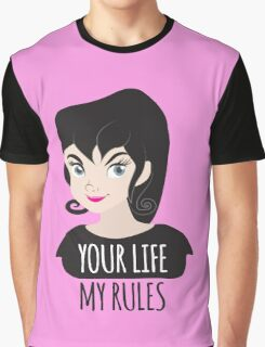 YOUR LIFE MY RULES awesome punk chick with black hair Graphic T-Shirt