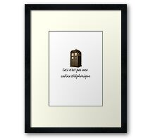 This is not a phone box Framed Print