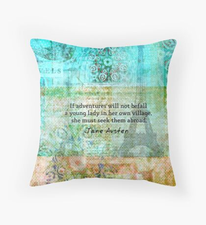 Witty Jane Austen travel quote Throw Pillow