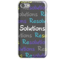 Resolutions Become Solutions iPhone Case/Skin
