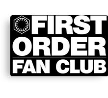 First Order Fan Club Canvas Print